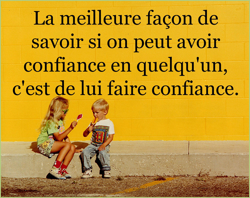 La confiance - citation positive